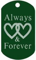 Always & Forever Dog Tag T010